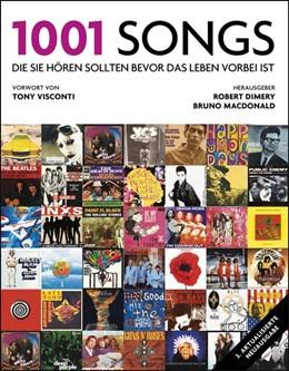 Abbildung von Dimery / Macdonald | 1001 Songs | 3. Auflage | 2018 | beck-shop.de