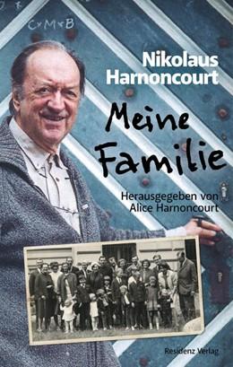 Abbildung von Harnoncourt   Meine Familie   1. Auflage   2018   beck-shop.de