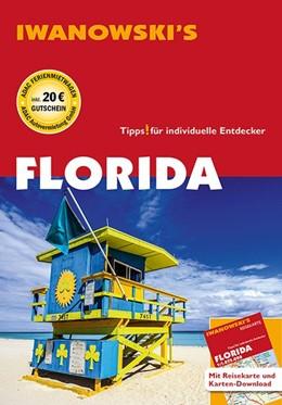 Abbildung von Iwanowski | Florida - Reiseführer von Iwanowski | 16. Auflage | 2018 | beck-shop.de