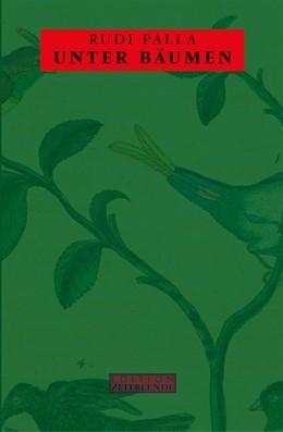 Abbildung von Palla   Unter Bäumen   1. Auflage   2018   beck-shop.de