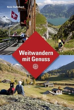 Abbildung von Staffelbach | Weitwandern mit Genuss | 1. Auflage | 2018 | beck-shop.de