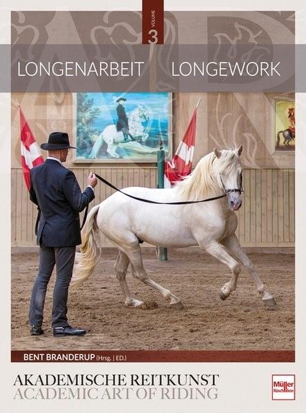 Longenarbeit in der Akademischen Reitkunst (Band 3) | Branderup, 2018 | Buch (Cover)