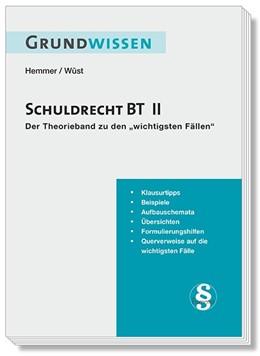 Abbildung von Hemmer / Wüst | Grundwissen Schuldrecht BT II | 7. Auflage | 2018 | beck-shop.de