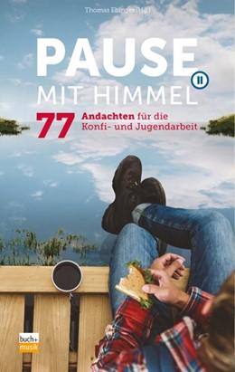 Abbildung von Ebinger | Pause mit Himmel | 1. Auflage | 2018 | beck-shop.de