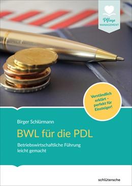 Abbildung von Schlürmann   BWL für die PDL   2018   Betriebswirtschaftliche Führun...