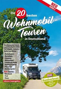 Abbildung von 20 Wohnmobil-Touren in Deutschland Band 2 | 1. Auflage | 2018