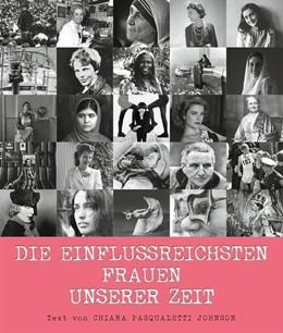 Abbildung von Pasqualetti Johnson | Die einflussreichsten Frauen unserer Zeit | 1. Auflage | 2018 | beck-shop.de