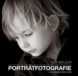 Abbildung von Wilkinson / Plater   Der Weg zur Portraitfotografie   2018