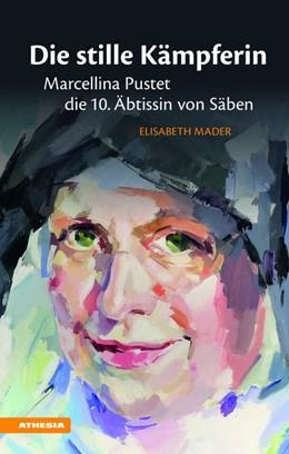 Abbildung von Mader | Die stille Kämpferin | 1. Auflage | 2019 | beck-shop.de