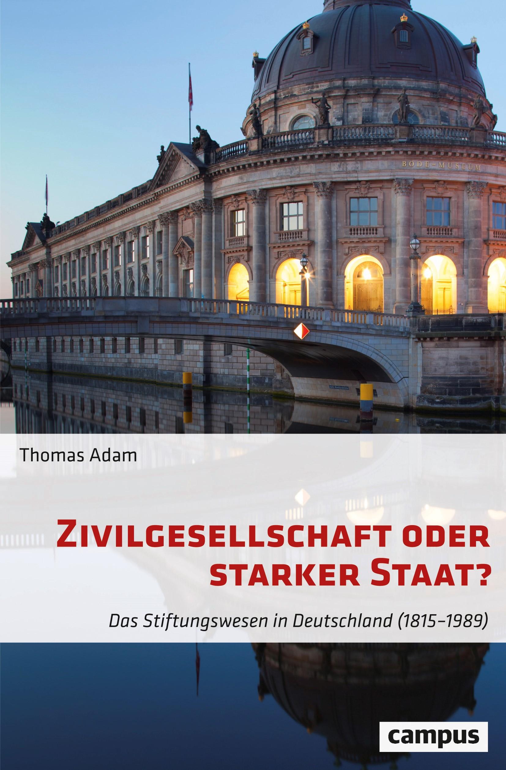 Zivilgesellschaft oder starker Staat?   Adam, 2018   Buch (Cover)
