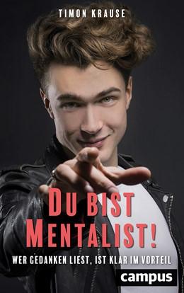 Abbildung von Krause | Du bist Mentalist! | 1. Auflage | 2018 | beck-shop.de