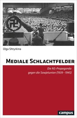 Abbildung von Shtyrkina   Mediale Schlachtfelder   1. Auflage   2018   beck-shop.de