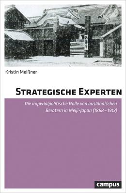Abbildung von Meißner | Strategische Experten | 2018 | Die imperialpolitische Rolle v...