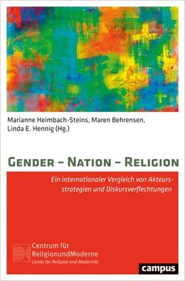 Abbildung von Heimbach-Steins / Behrensen | Gender - Nation - Religion | 1. Auflage | 2019 | beck-shop.de