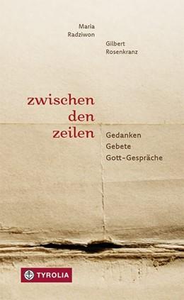 Abbildung von Radziwon / Rosenkranz | Zwischen den Zeilen | 1. Auflage | 2018 | beck-shop.de