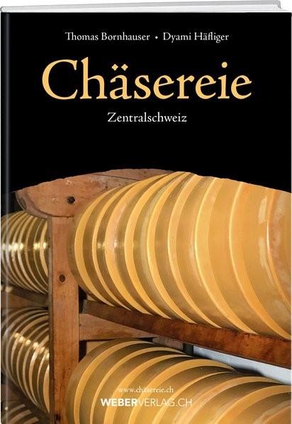 Chäsereie | Bornhauser / Häfliger, 2018 | Buch (Cover)