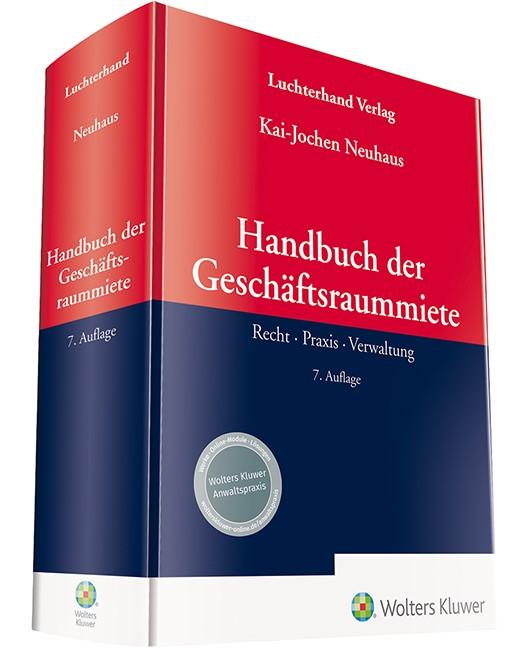 Handbuch der Geschäftsraummiete | Neuhaus | 7. Auflage, 2019 | Buch (Cover)