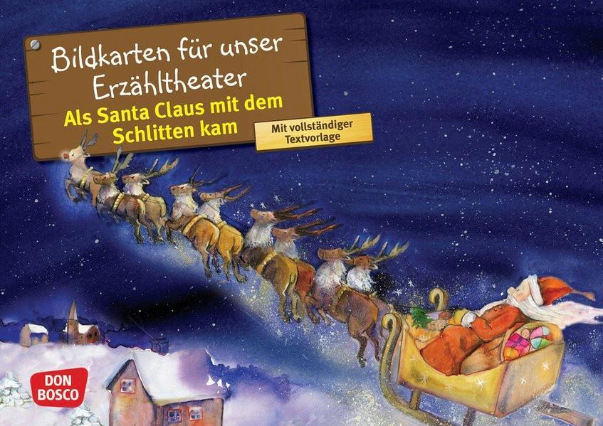 Als Santa Claus mit dem Schlitten kam. Kamishibai Bildkartenset.   Brandt, 2018 (Cover)