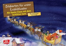 Abbildung von Brandt | Als Santa Claus mit dem Schlitten kam. Kamishibai Bildkartenset. | 1. Auflage | 2018 | beck-shop.de