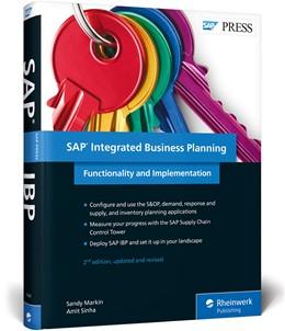 Abbildung von Markin / Sinha | SAP Integrated Business Planning | 2. Auflage | 2018 | Functionality and Implementati...