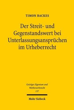 Abbildung von Backes | Der Streit- und Gegenstandswert bei Unterlassungsansprüchen im Urheberrecht | 1. Auflage | 2018 | beck-shop.de