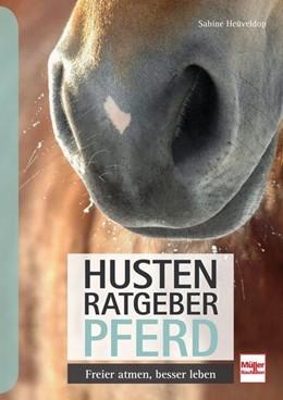 Abbildung von Heüveldop | Husten-Ratgeber Pferd | 1. Auflage | 2019 | beck-shop.de