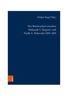 Abbildung von Siegel | Der Briefwechsel zwischen Aleksandr I. Turgenev und Vasilij A. Zukovskij 1830-1845 | 1. Auflage | 2018 | beck-shop.de