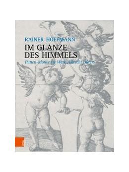 Abbildung von Hoffmann | Im Glanze des Himmels | 2019 | Putten-Motive im Werk Albrecht...