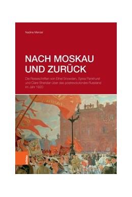 Abbildung von Menzel | Nach Moskau und zurück | 2018 | Die Reiseschriften von Ethel S...