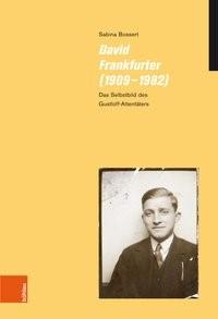 David Frankfurter (1909-1982)   Bossert, 2019   Buch (Cover)
