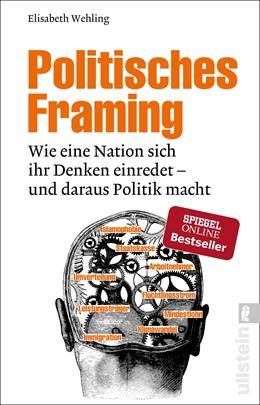 Abbildung von Wehling   Politisches Framing   1. Auflage   2018   beck-shop.de