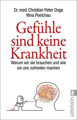 Abbildung von Dogs / Poelchau   Gefühle sind keine Krankheit   1. Auflage   2019   beck-shop.de