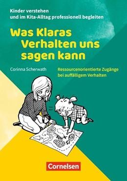 Abbildung von Scherwath | Was Klaras Verhalten uns sagen kann | 2018 | Ressourcenorientierte Zugänge ...