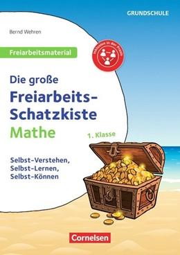 Abbildung von Wehren   Klasse 1 - Die große Freiarbeits-Schatzkiste   1. Auflage   2018   beck-shop.de