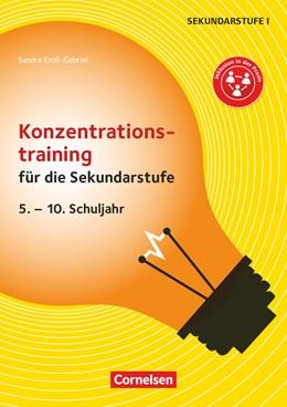 Abbildung von Kroll-Gabriel | Konzentrationstraining für die Sekundarstufe (2. Auflage) | 1. Auflage | 2018 | beck-shop.de