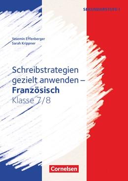 Abbildung von Effenberger / Simon | Klasse 7/8 - Schreibstrategien gezielt anwenden | 1. Auflage | 2018 | beck-shop.de