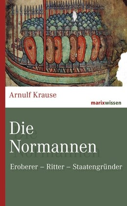 Abbildung von Krause   Die Normannen   1. Auflage   2019   beck-shop.de