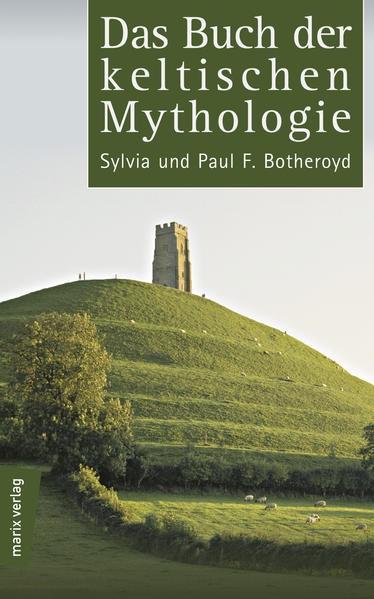 Das Buch der keltischen Mythologie | Botheroyd, 2018 | Buch (Cover)