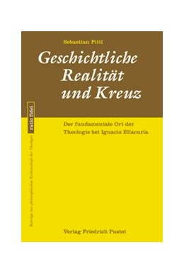 Abbildung von Pittl | Geschichtliche Realität und Kreuz | 1. Auflage | 2018 | beck-shop.de