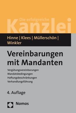 Abbildung von Hinne / Klees / Müllerschön / Winkler   Vereinbarungen mit Mandanten   4. Auflage   2019