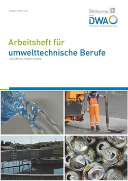 Abbildung von Herzog / Böhm | Arbeitsheft für umwelttechnische Berufe | überarbeitet 2018 | 2018 | Kernqualifikationen
