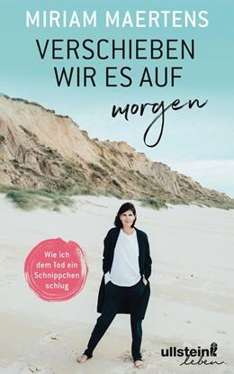 Abbildung von Maertens | Verschieben wir es auf morgen | 1. Auflage | 2018 | beck-shop.de