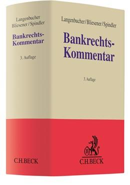 Abbildung von Langenbucher / Bliesener / Spindler | Bankrechts-Kommentar | 3. Auflage | 2020
