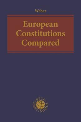Abbildung von Weber | European Constitutions Compared | 1. Auflage | 2019 | beck-shop.de