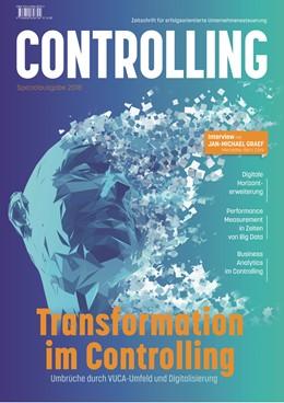 Abbildung von Transformation im Controlling: Umbrüche durch VUCA-Umfeld und Digitalisierung | 2018 | Spezialausgabe der Zeitschrift...