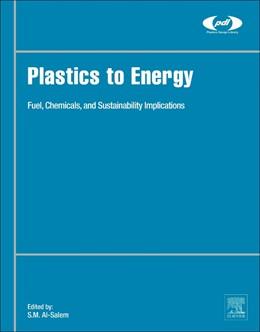 Abbildung von Al-Salem | Plastics to Energy | 2018 | Fuel, Chemicals, and Sustainab...