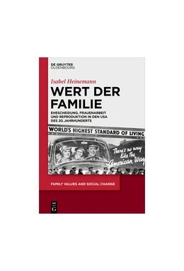 Abbildung von Heinemann | Wert der Familie | 1. Auflage | 2018 | 3 | beck-shop.de