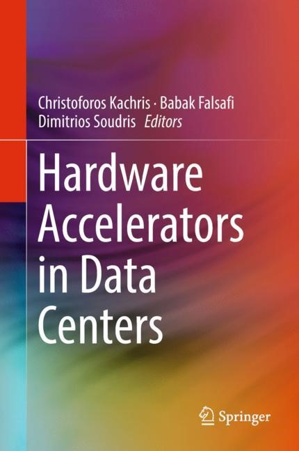 Hardware Accelerators in Data Centers | Kachris / Falsafi / Soudris | 1st ed. 2019, 2018 | Buch (Cover)