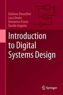 Abbildung von Donzellini / Oneto / Ponta | Introduction to Digital Systems Design | 1st ed. 2019 | 2018