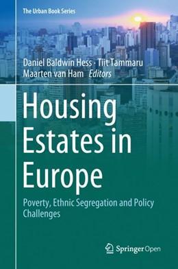 Abbildung von Hess / Tammaru / van Ham   Housing Estates in Europe   1st ed. 2018   2018   Poverty, Ethnic Segregation an...